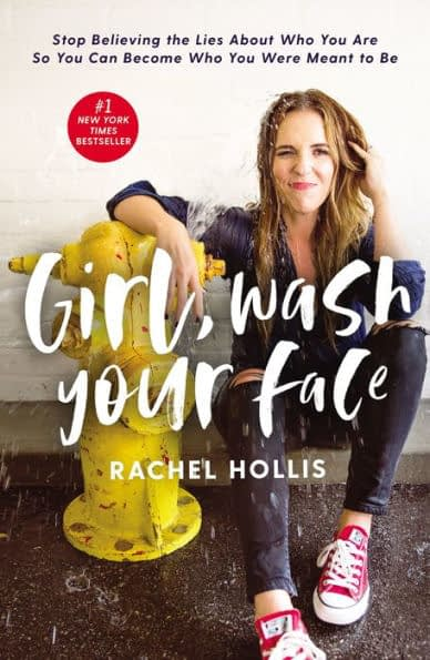 The cover of the motivational book Girl, Wash Your Face by Rachel Hollis