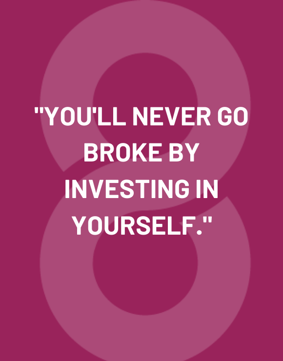 inspirational quote to help learn to invest in yourself