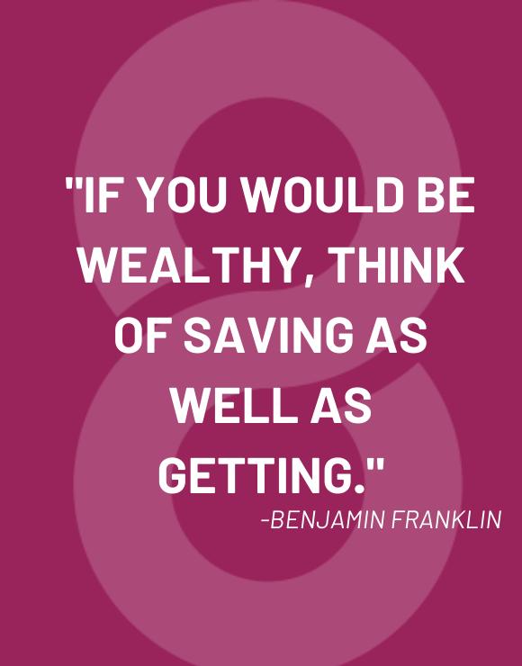 inspirational quote by Benjamin Franklin about saving money