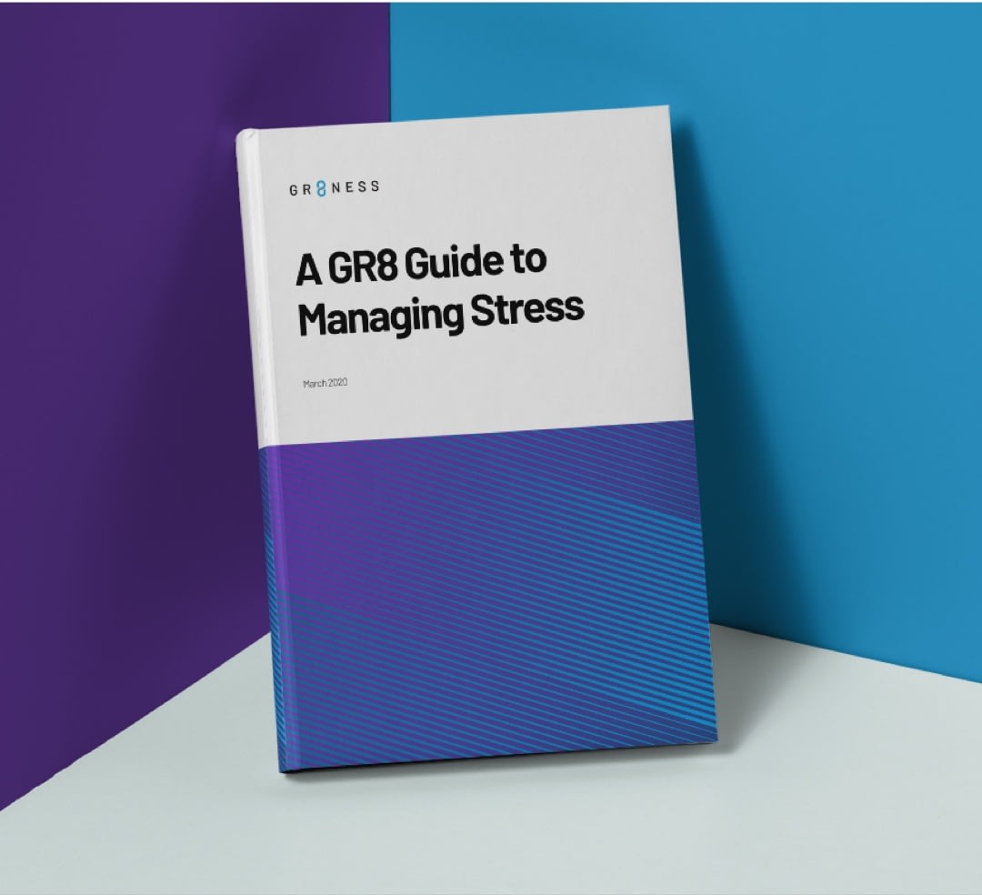 A GR8 Guide to Managing Stress