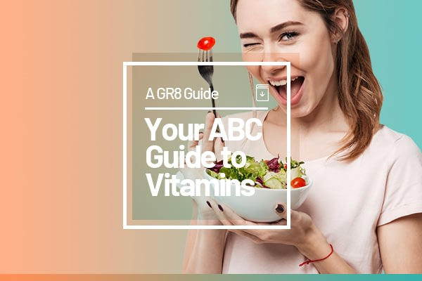 Your ABC Guide to Vitamins: For Men, Women, and Children