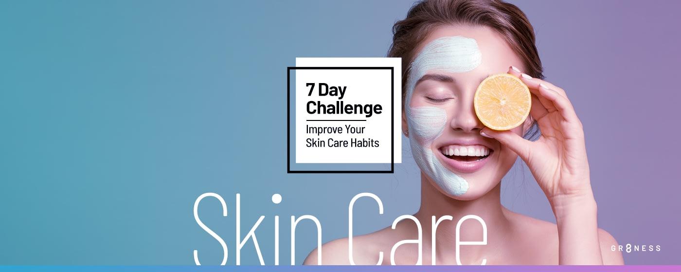 7 Day Skin Care Challenge